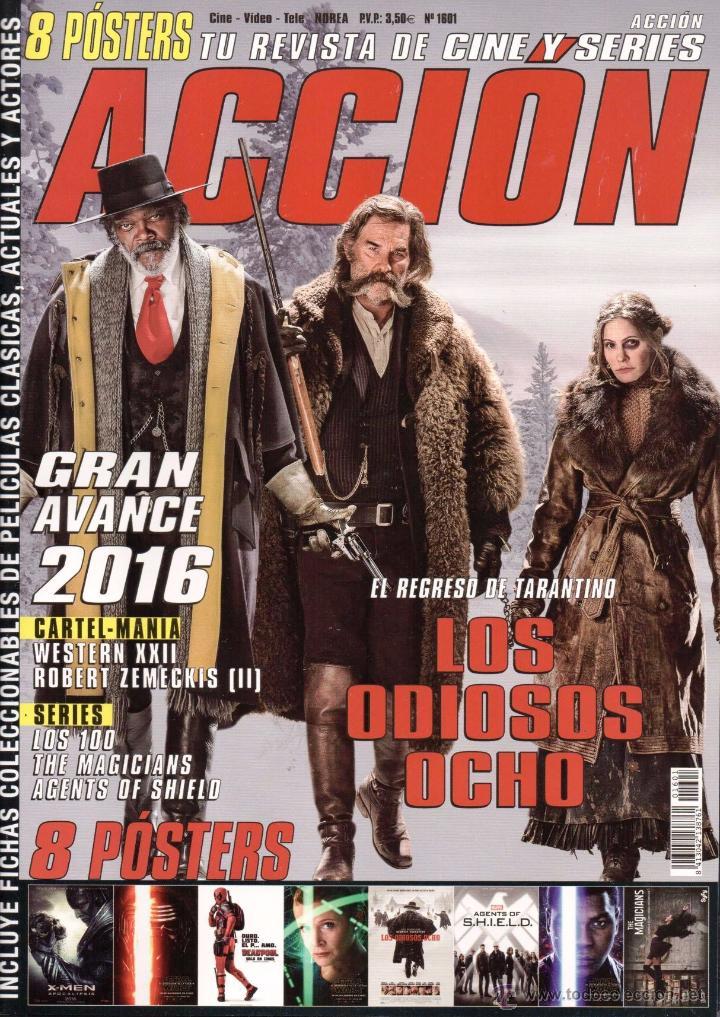 ACCION N. 1601 ENERO 2016 - EN PORTADA: LOS ODIOSOS OCHO (NUEVA) (Cine - Revistas - Acción)