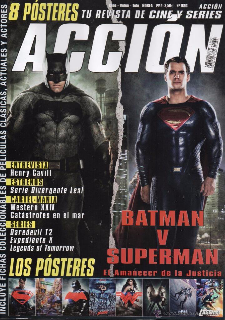 ACCION N. 1603 MARZO 2016 - EN PORTADA: BATMAN VS. SUPERMAN (NUEVA) (Cine - Revistas - Acción)