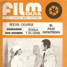 Cine: FILM GUÍA. AÑOS 1.974 - 1.977 LOTE DE 5 REVISTAS QUE SON LOS Nº 3 - 5 - 6 - 7 - 13.. Lote 54943251