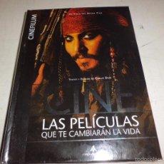 Cine: LIBRO LAS PELICULAS QUE CAMBIARAN TU VIDA DE CINEFILUM ED. MAGNAVERUM MUY BUEN ESTADO. Lote 55122553