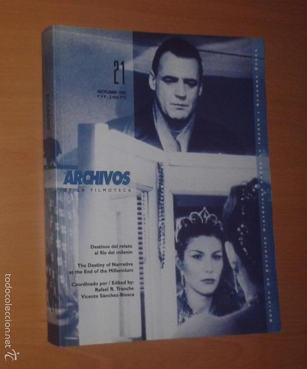 ARCHIVOS DE LA FILMOTECA Nº 21, 1995 [DESTINOS DEL RELATO AL FILO DEL MILENIO] (Cine - Revistas - Otros)