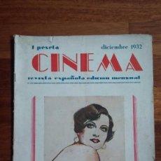 Cine: CINEMA , REVISTA ESPAÑOLA EDICIÓN MENSUAL , DICIEMBRE 1932 .. Lote 55831594