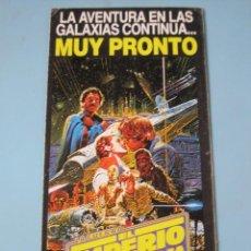 Cine: PUBLICIDAD STAR WARS VÍDEO CBS FOX VHS IMPERIO CONTRAATACA EMPIRE STRIKES BACK GUERRA DE GALAXIAS. Lote 56264845