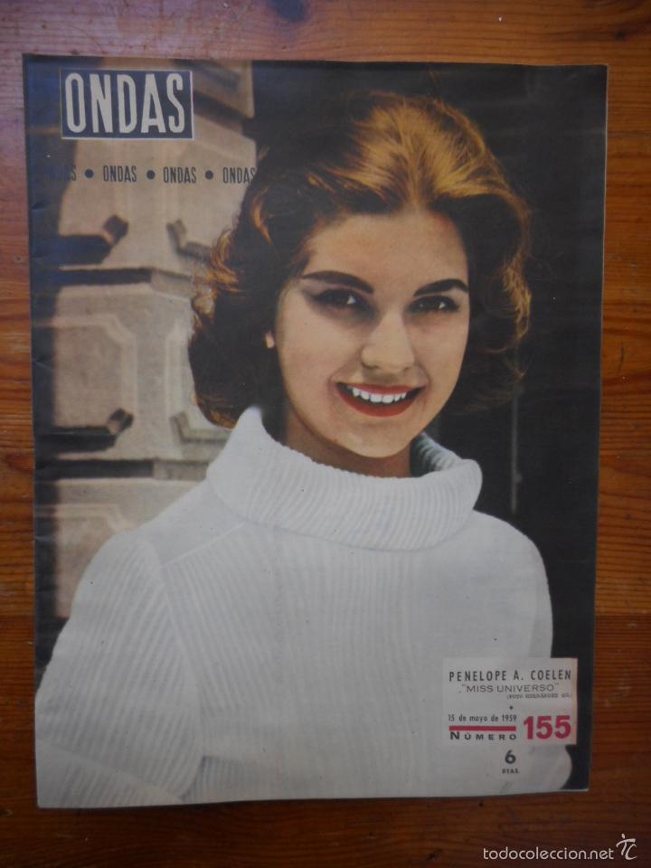 ONDAS, REVISTA CINE Nº 155, MAYO 1959. MISS UNIVERSO, GINA LOLLOBRIGIDA, MARIA CALLAS, ANA MARISCAL (Cine - Revistas - Ondas)