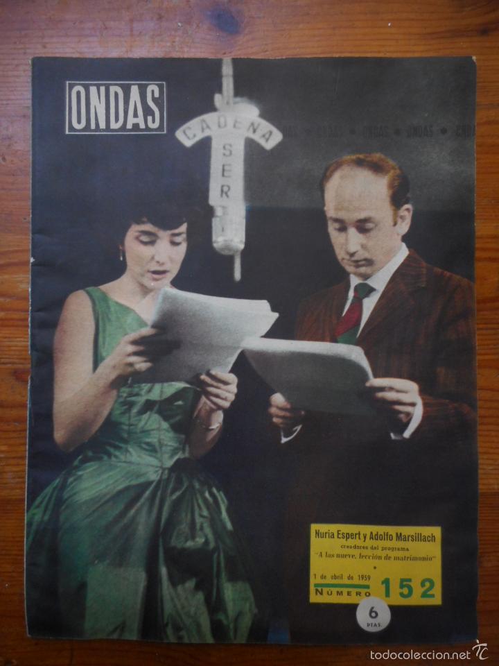 ONDAS, REVISTA CINE Nº 152, ABRIL 1959. NURIA ESPERT, ADOLFO MARSILLACH, GINA LOLLOBRIGIDA (Cine - Revistas - Ondas)