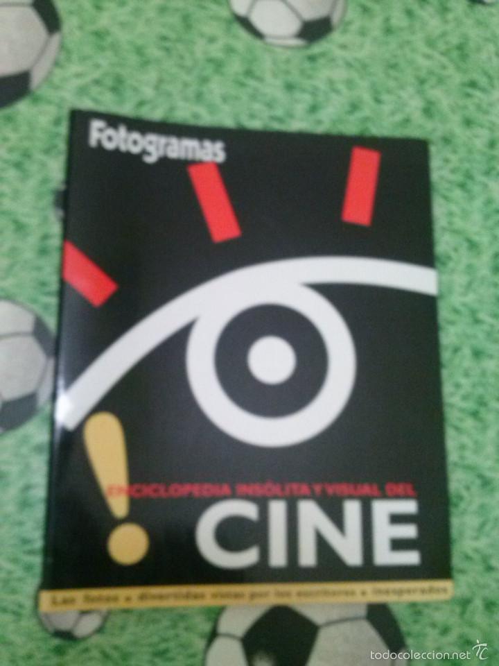 ENCICLOPEDIA INSÓLITA Y VISUAL DEL CINE. FOTOGRAMAS. COMPLETA. (Cine - Revistas - Fotogramas)