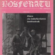 Cine: NOSFERATU Nº 7 EL CINE Y LAS INSTITUCIONES DE LA VIOLENCIA OCTUBRE 1991 - EDICION EN VASCUENCE. Lote 296856658