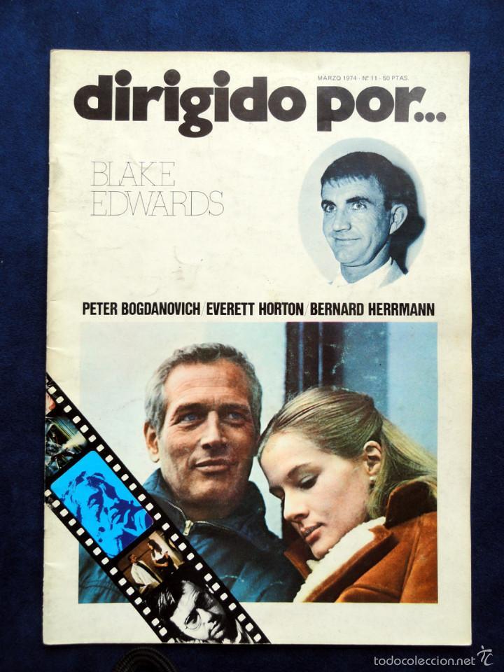 REVISTA DE CINE DIRIGIDO POR... BLAKE EDWARDS, Nº 11 MARZO 1974 (Cine - Revistas - Dirigido por)