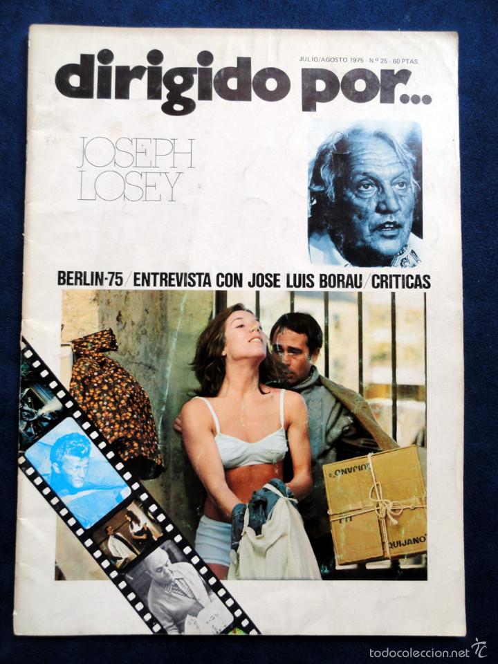 REVISTA DE CINE DIRIGIDO POR... JOSEPH LOSEY, Nº 25, JULIO/AGOSTO 1975 (Cine - Revistas - Dirigido por)