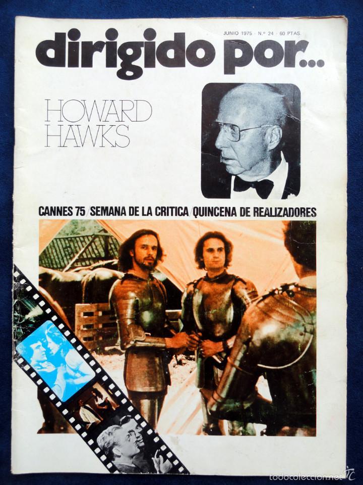 REVISTA DE CINE DIRIGIDO POR... HOWARD HAWKS, Nº 24, JUNIO 1975 (Cine - Revistas - Dirigido por)