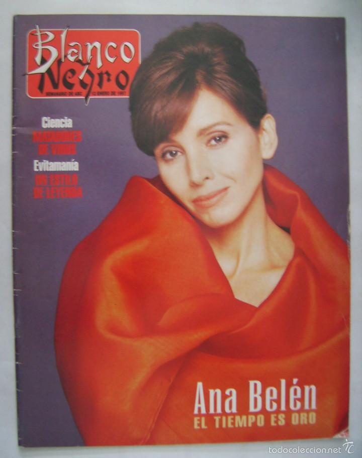 ANA BELEN. REVISTA BLANCO Y NEGRO. 1997. (Cine - Revistas - Otros)
