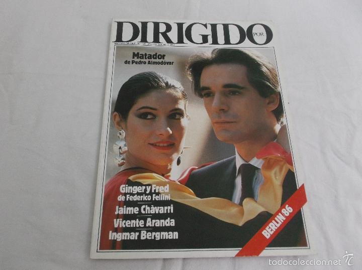 DIRIGIDO POR... Nº 134. MATADOR, DE ALMODOVAR. GINGER Y FRED. JAIME CHAVARRI. VICENTE ARANDA. INGMAR (Cine - Revistas - Dirigido por)
