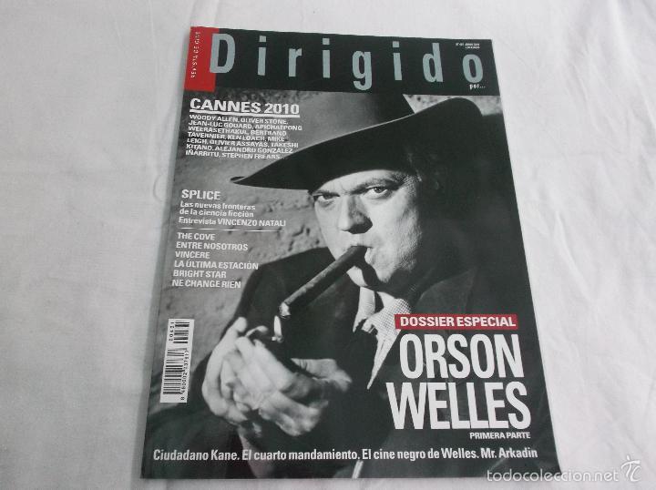 DIRIGIDO POR... Nº 401: ESPECIAL ORSON WELLES. CANNES 2010. SPLICE. ENTRE NOSOTROS. THE COVE (Cine - Revistas - Dirigido por)