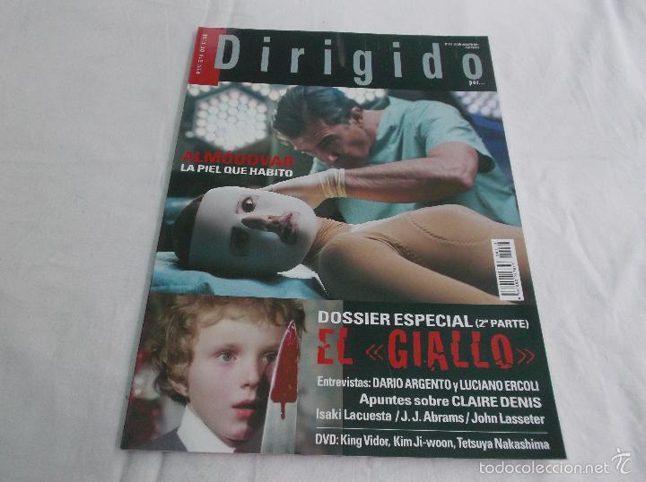 DIRIGIDO POR... Nº 413: ALMODOVAR, LA PIEL QUE HABITO. EL GIALLO (2). DARIO ARGENTO Y LUCIANO ERCOLI (Cine - Revistas - Dirigido por)