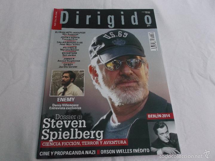 DIRIGIDO POR... Nº 442: STEVEN SPIELBERG. CINE Y PROPAGANDA NAZI. ORSON WELLES INEDITO. GRAN HOTEL B (Cine - Revistas - Dirigido por)