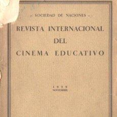 Cine: REVISTA INTERNACIONAL DEL CINEMA EDUCATIVO Nº5 (SOCIEDAD DE NACIONES, 1929). Lote 57365664