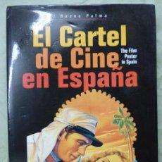 Cine: EL CARTEL DE CINE EN ESPAÑA 1910- 1965 P. BAENA PALMA -- TAPA DURA. Lote 57498966