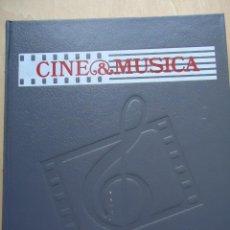 Cine: LIBRO CINE Y MÚSICA. VOLUMEN 1. PELÍCULAS MÍTICAS Y MUSICALES. VER DATOS.. Lote 58181986