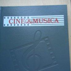 Cine: LIBRO CINE Y MÚSICA. VOLUMEN 3. CON NUMEROSAS FOTOS Y GUÍA DEL OYENTE.VER DATOS.. Lote 58182172