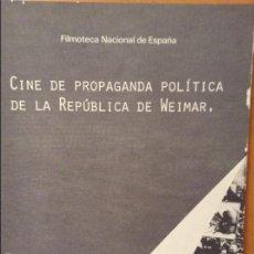 Cine: CINE DE PROPAGANDA POLÍTICA DE LA REPÚBLICA DE WEIMAR. FILMOTECA NACIONAL DE ESPAÑA. ENERO 1977. Lote 58651646