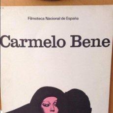 Cine: CARMELO BENE. FILMOTECA NACIONAL DE ESPAÑA. NOVIEMBRE 1976. Lote 58651678