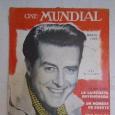 Cinema: CINE MUNDIAL. REVISTA MENSUAL ILUSTRADA. MARZO 1946. Lote 58654568