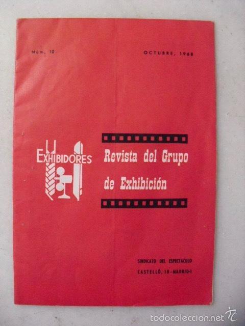 REVISTA DEL GRUPO DE EXHIBICION. SINDICATO DEL ESPECTÁCULO. NUM.10. OCTUBRE, 1968. (Cine - Revistas - Otros)