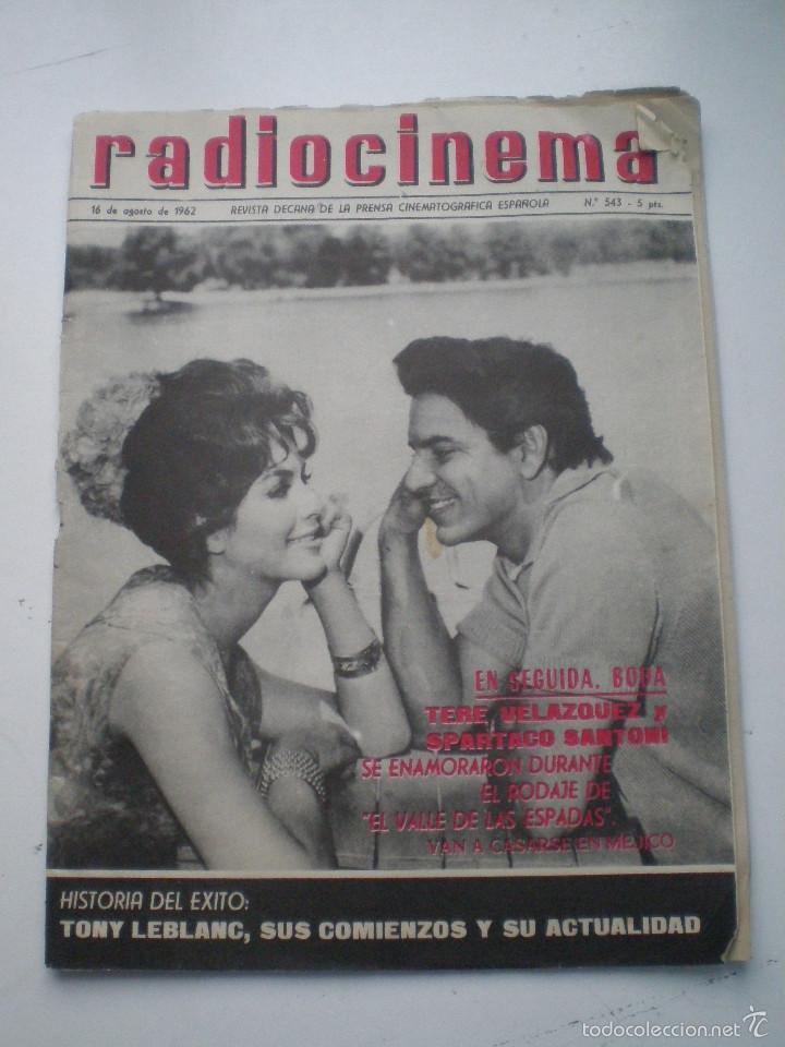 RADIOCINEMA Nº 543, 16 AGOSTO1962 // ANA KARINA TONY LEBLANC MARILYN AUDREY HEPBURN CONCHA VELASCO (Cine - Revistas - Radiocinema)