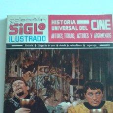 Cine: COLECCIÓN SIGLO ILUSTRADO. HISTORIA UNIVERSAL DEL CINE. Lote 61177851