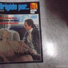Cine: DIRIGIDO POR... Nº 39: VUELVE KING KONG. FRANCESCO ROSI. RAYMOND CHANDLER. ARTHUR PENN. Lote 190518690