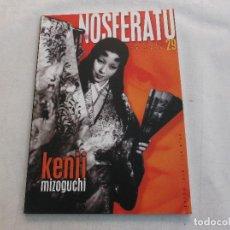 Cine: NOSFERATU Nº 29. REVISTA DE CINE. KENJI MIZOGUCHI. ENERO 1999. Lote 134016162