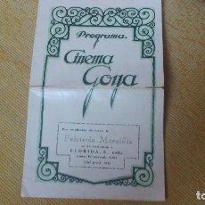 Cine: RARO REVISTA PROGRAMA DE CINEMA GOYA CON PUBLICIDAD EN EL INTERIOR 23 DE FEBRERO DE 1929MIREN FOTOS . Lote 61923576