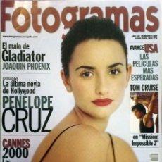 Cine: REVISTA FOTOGRAMAS 1880 JUNIO 2000 PENÉLOPE CRUZ.. Lote 62215016