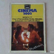 Cine: CINEMA 2002, Nº 32 - OCTUBRE 1977 - CINE Y PSICOANÁLISIS, CARLOS VELO, GIJÓN 77, MARIÁM.... Lote 62364176