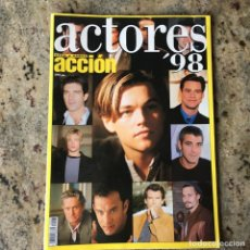 Cine: REVISTA ACTORES 98 . ESPECIAL REVISTA ACCION - LOS ACTORES DEL 98 . Lote 64363047