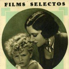 Cine: FILMS SELECTOS REVISTA DE CINE DEL Nº 1 AL 300, AÑO 1930 A 1936 FALTA EL Nº 294 ... RR. Lote 67222105