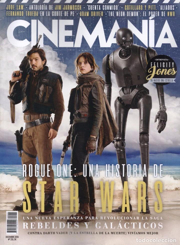 CINEMANIA N. 255 DICIEMBRE 2016 - EN PORTADA: STAR WARS, ROGUE ONE (NUEVA) (Cine - Revistas - Cinemanía)