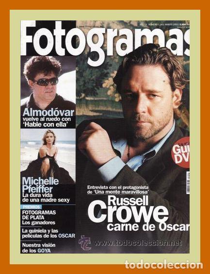 REVISTA FOTOGRAMAS NUM. 1901, MARZO 2002. RUSSELL CROWE, MICHELLE PFEIFFER, PEDRO ALMODOVAR, ETC. (Cine - Revistas - Fotogramas)