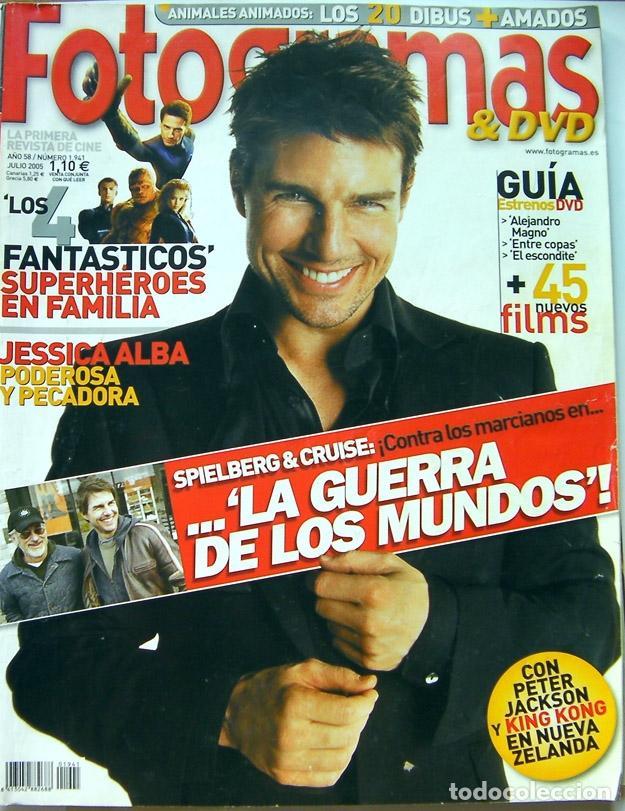 REVISTA DE CINE FOTOGRAMAS JULIO 2005-LA GUERRA DE LOS MUNDOS-LOS 4 FANTASTICOS-KINNG KONG- (Cine - Revistas - Fotogramas)