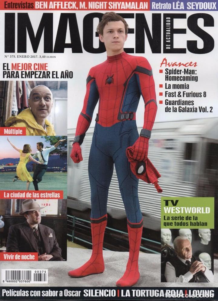 IMAGENES DE ACTUALIDAD N. 375 ENERO 2017 - EN PORTADA: SPIDERMAN, HOMECOMING (NUEVA) (Cine - Revistas - Imágenes de la actualidad)