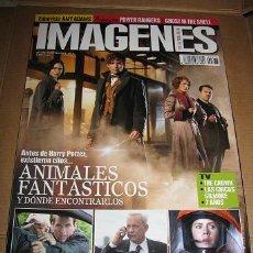 Cine: REVISTA IMAGENES Nº373 (EN PORTADA:ANIMALES FANTASTICOS Y DONDE ENCONTRARLOS) LEER DESCRIPCION. Lote 72670215