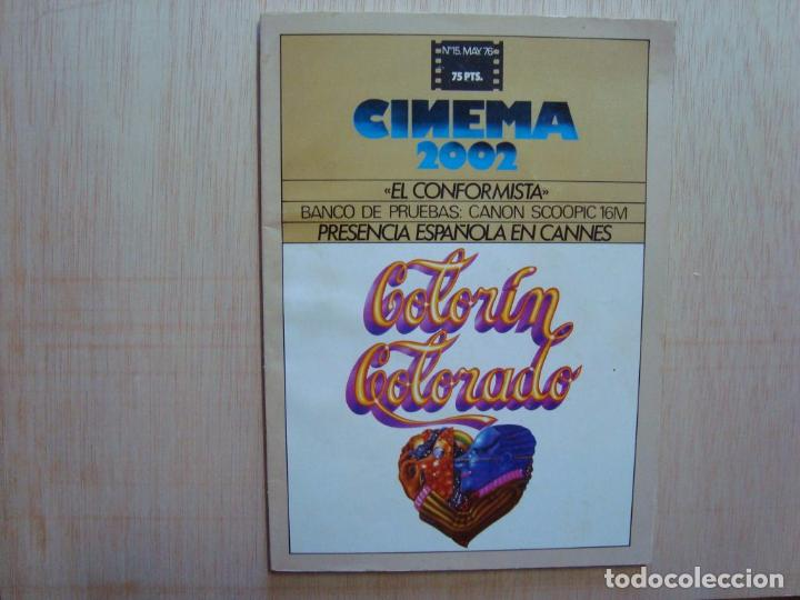 CINEMA 2002 Nº 15 1976; EL CONFORMISTA; COLORÍN COLORADO; PACO BETRIU (Cine - Revistas - Otros)