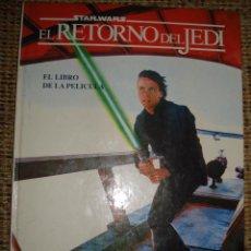 Cine: STARWARS EL RETORNO DEL JEDI, EL LIBRO DE LA PELICULA. CIRCULO DE LECTORES. Lote 74351991