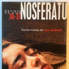 Cine: NOSFERATU 36 - 37. NUEVAS MIRADAS DEL CINE ASIATICO. REVISTA DE CINE. AGOSTO 2001. Lote 74469095