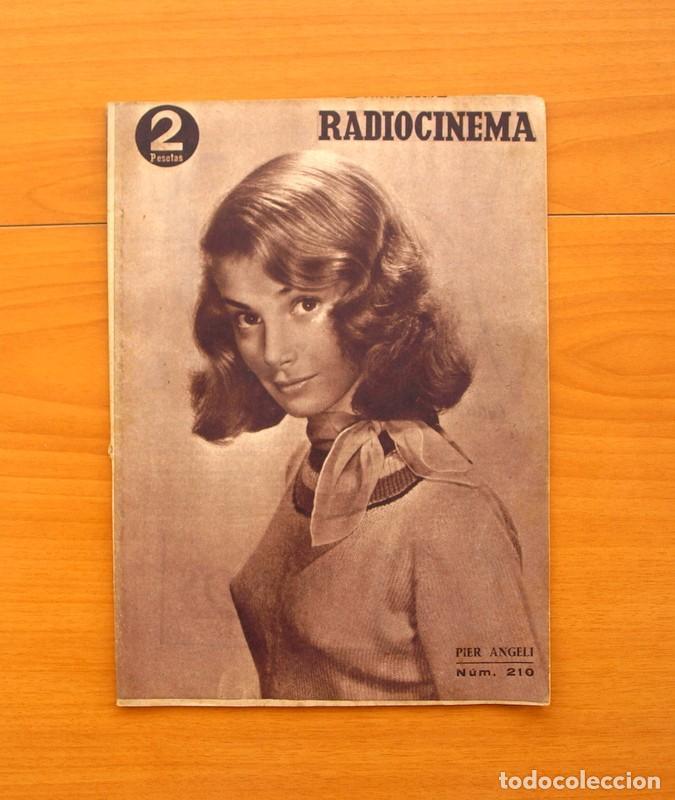 RADIOCINEMA - Nº 210, 31 DE JULIO 1954 - PORTADA PIER ANGELI, CONTRAPORTADA GARY GRANT (Cine - Revistas - Radiocinema)
