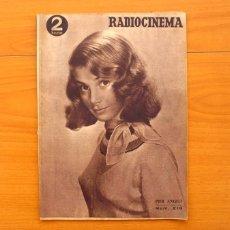 Cine: RADIOCINEMA - Nº 210, 31 DE JULIO 1954 - PORTADA PIER ANGELI, CONTRAPORTADA GARY GRANT. Lote 75276547