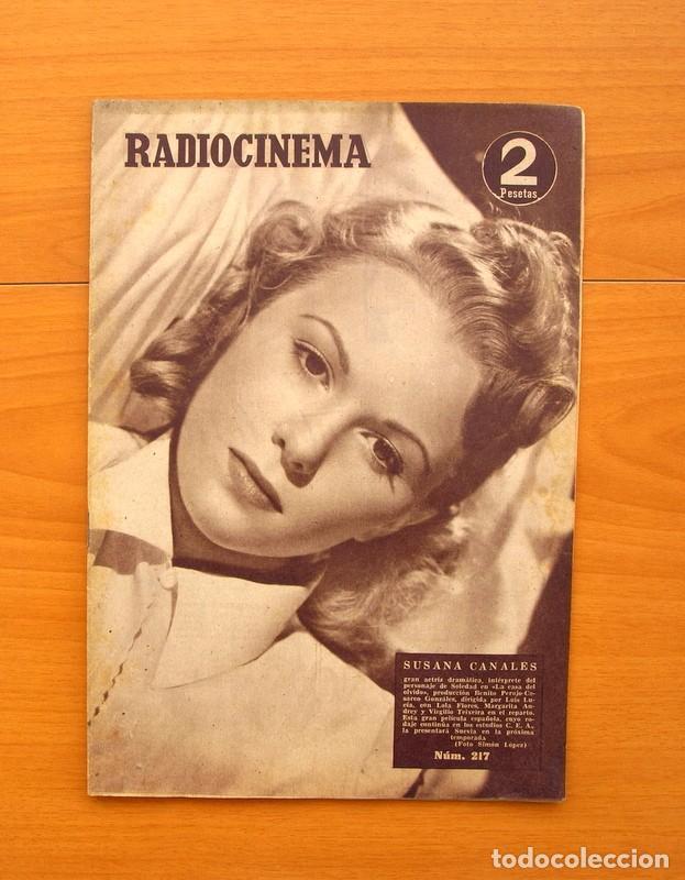 RADIOCINEMA - Nº 217, 18 DE SEPTIEMBRE 1954 - PORTADA SUSANA CANALES, CONTRAPORTADA ROBERT TAYLOR (Cine - Revistas - Radiocinema)