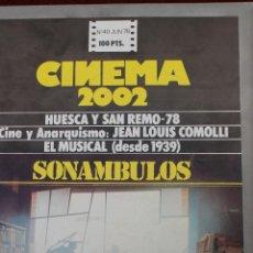 Cine: CINEMA 2002, Nº 40 1978, SONAMBULOS, HUESCA Y SAN REMO-70. Lote 75495635