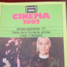 Cine: CINEMA 2002, Nº 35 1978, BENALMADENA 77, PABLO, DE LA TORRIENTE AL CINE. Lote 75496487