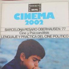 Cine: CINEMA 2002, Nº 34 1977, BARCELONA -PESARO -OBERHAUSEN/77, CINE Y PSICOANALISIS, LA RABIA. Lote 75530063